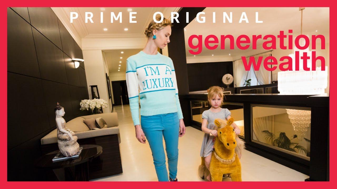 Amazon Prime Video 片單:浮華世代Generation Wealth